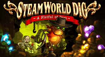 Now Available – SteamWorld Dig!