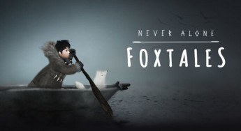 Now Available – Never Alone Foxtales DLC
