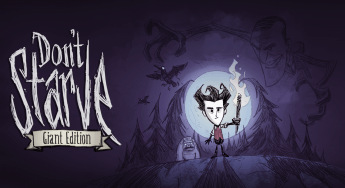 Don't Starve: Giant Edition NOW on Xbox One!