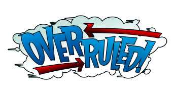Now Available – Overruled!