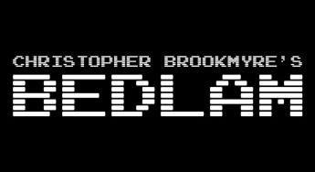 Author Christopher Brookmyre on Bedlam