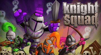 Now Available – Knight Squad!