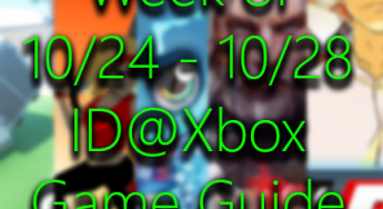 GameGuide: ID games coming to Xbox week of Oct 24th – Oct 28th