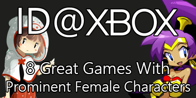 8 (or so) Games with Prominent Female Characters for Xbox One!