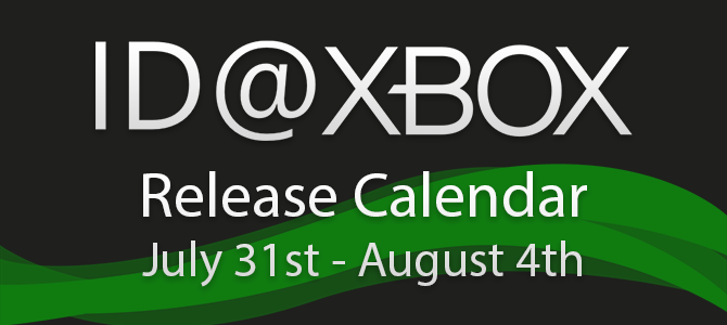 ID@Xbox Release Calendar for July 31-August 4!
