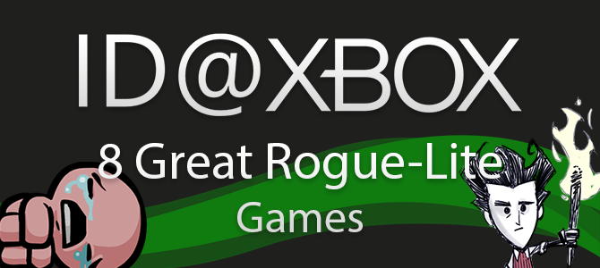 7(or so) Great Rogue-Lite Games on Xbox One!