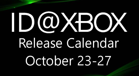 ID@Xbox Release Calendar for October 23-27