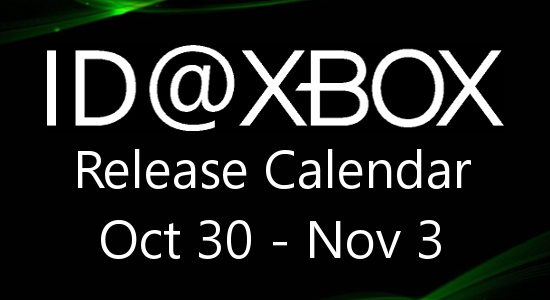 ID@Xbox Release Calendar for October 30 – November 3